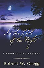 In the Chill of the Night by Robert W. Gregg