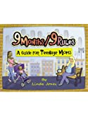 Linda Jones: 9 Months/9 Rules: A Guide for Teenage Moms