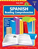 School Specialty Publishing: Basic Skills Spanish Reading Comprehension, Level 1 (Spanish Edition)