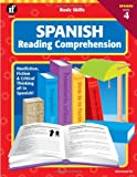 School Specialty Publishing: Basic Skills Spanish Reading Comprehension, Level 4 (Spanish Edition)