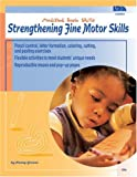 School Specialty Publishing: Strengthening Fine Motor Skills (Modified Basic Skills)