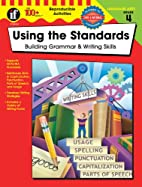 Using the Standards, Grade 4: Building…