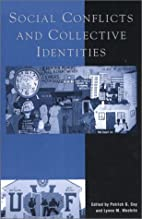 Social conflicts and collective identities…
