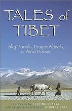 Tales of Tibet by Herbert J. Batt