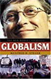 Steger, Manfred B.: Globalism: The New Market Ideology
