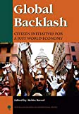 Global Backlash Citizen Initiatives for a Just World Economy