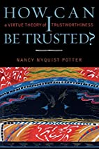 How Can I Be Trusted? A Virtue Theory of…