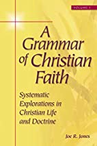 A Grammar of Christian Faith: Systematic…