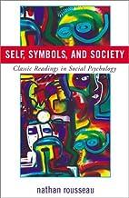 Self, Symbols, and Society: Classic Readings…