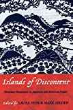 Laura Hein: Islands of Discontent: Okinawan Responses to Japanese and American Power (Asia/Pacific/Perspectives)
