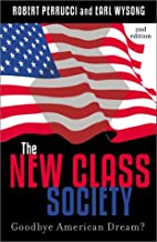 The New Class Society: Goodbye American…