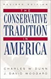 Dunn, Charles W.: The Conservative Tradition in America