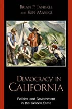 Democracy in California: Politics and…