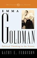 Emma Goldman: Political Thinking in the…