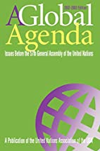 A Global Agenda: Issues Before the 56th…