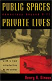 Giroux, Henry A.: Public Spaces, Private Lives: Democracy Beyond 9/11 (Culture and Politics Series)
