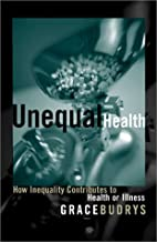 Unequal Health: How Inequality Contributes…