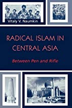 Radical Islam in Central Asia: Between Pen…
