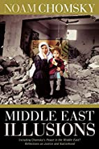Middle East Illusions: Including Peace in…