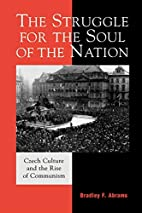 The Struggle for the Soul of the Nation:…