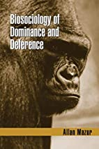 Biosociology of Dominance & Deference by…