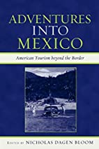 Adventures into Mexico: American Tourism…