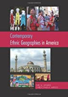 Contemporary Ethnic Geographies in America…