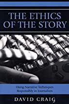 The Ethics of the Story: Using Narrative…