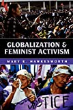 Mary E. Hawkesworth: Globalization and Feminist Activism