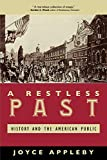 Appleby, Joyce: A Restless Past: History and the American Public