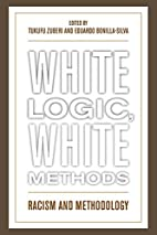White Logic, White Methods: Racism and…