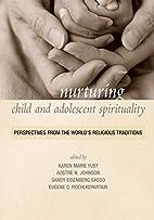 Nurturing Child and Adolescent Spirituality:…