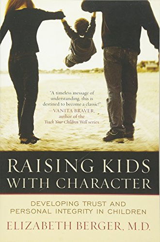 raising-kids-with-character-developing-trust-and-personal-integrity-in