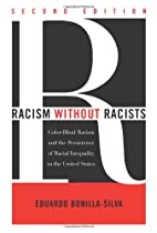 Racism without Racists: Color-Blind Racism…