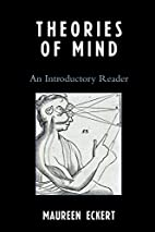 Theories of Mind: An Introductory Reader by…