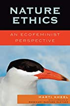 Nature Ethics: An Ecofeminist Perspective by…