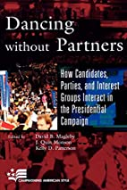 Dancing without Partners: How Candidates,…