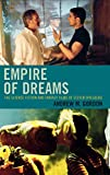 Gordon, Andrew: Empire of Dreams: The Science Fiction and Fantasy Films of Steven Spielberg