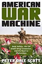 American War Machine: Deep Politics, the CIA…