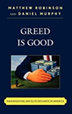 Greed is Good: Maximization and Elite…