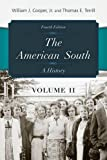 Cooper, William J., Jr.: The American South: A History (Volume 2)