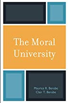 The Moral University by Maurice R. Berube