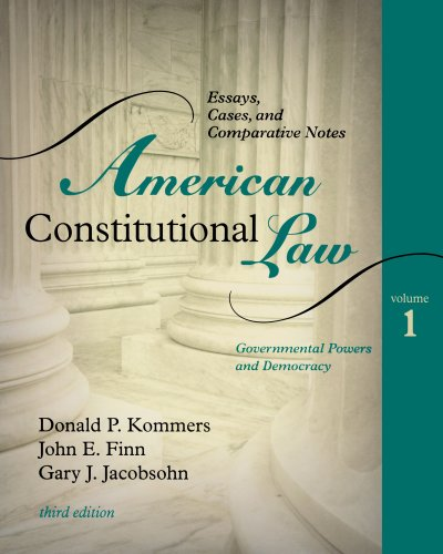 american-constitutional-law-essays-cases-and-comparative-notes-volume-1