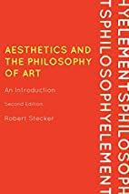 Aesthetics and the Philosophy of Art: An…