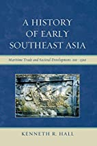A History of Early Southeast Asia: Maritime…