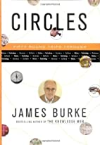 Circles : Fifty Roundtrips Through History…