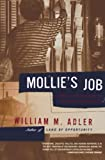 Adler, William M.: Mollie's Job: A Story of Life and Work on the Global Assembly Line
