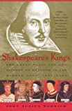 Norwich, John Julius: Shakespeare&#39;s Kings: The Great Plays and the History of England in the Middle Ages 1337-1485