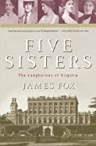 Five Sisters: The Langhornes of Virginia by…
