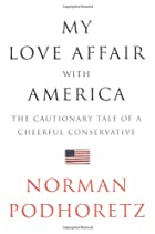 My Love Affair with America: The Cautionary…
